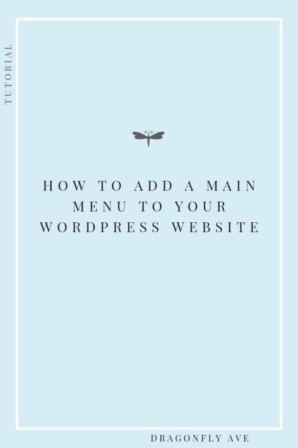 how to add a main menu to your wordpress website